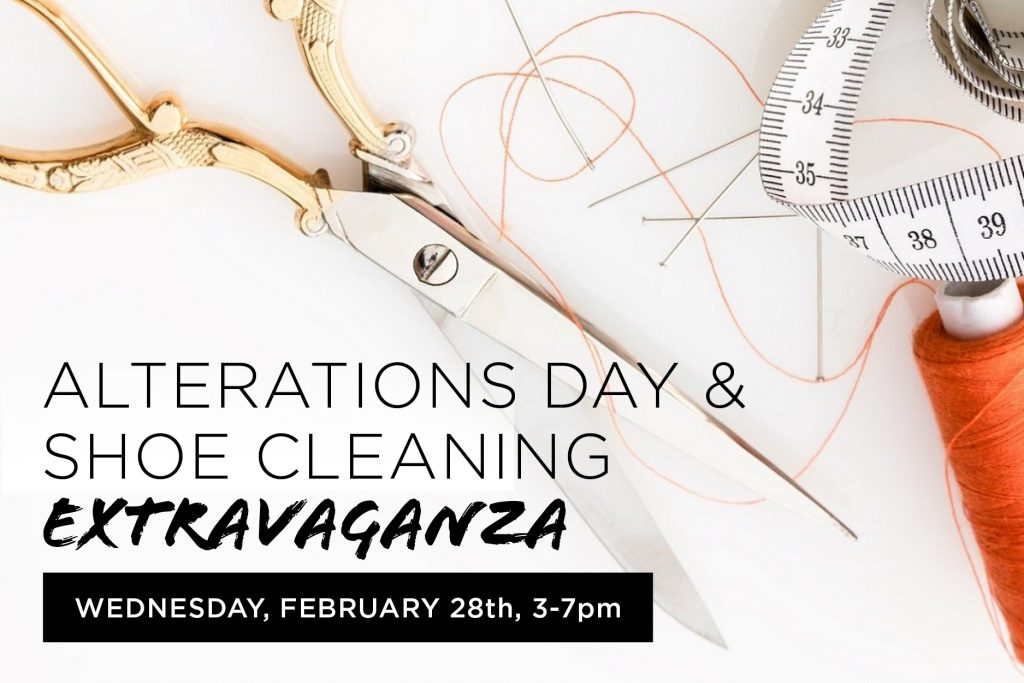 Stop by with your alterations and shoe repair projects!