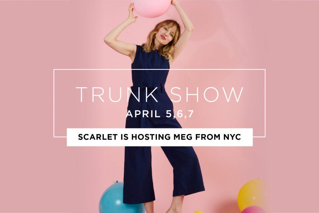 MEG Trunk Show!